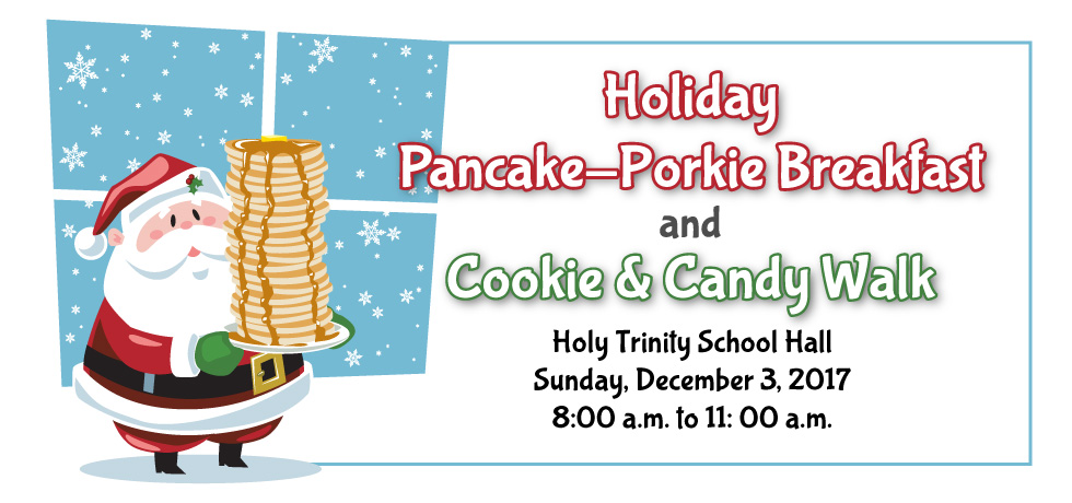 Holiday Pancake-Porkie Breakfast and Cookie & Candy Walk